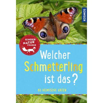 Welcher Schmetterling ist das? Kindernaturführer: 85 heimische Arten