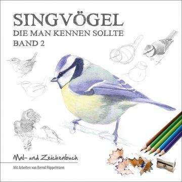 Singvögel die man kennen sollte, Malbuch, Band 2